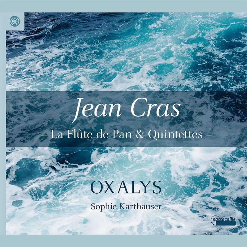 jean-cras-la-flute-de-pan-oxalys-ensemble-and-sophie-karthauser
